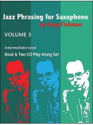 Jazz Phrasing for Saxophone 3 (book/2 CD play-along)