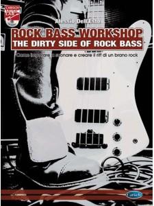 Rock Bass Workshop - The Dirty Side of Rock Bass (book/CD)