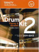 Trinity Guildhall: Drum Kit 2 - Grade 3/4 Pieces & Studies 2011 - 2013 (book/CD)