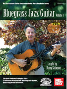 Bluegrass Jazz Guitar Volume 1 (book/3 CD)