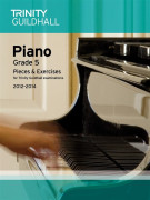 Trinity Guildhall: Piano Grade 5 - Pieces And Exercises 2012-2014