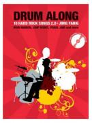 Drum Along: 10 Hard Rock Songs 2.0 (book/Cd Play Along)