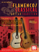 Flamenco Classical Guitar Tradition Volume 1 (book/Audio download)