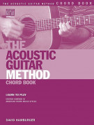 The Acoustic Guitar Method: Chord Book