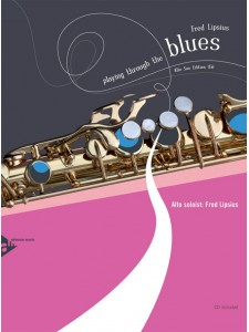 Playing Through the Blues: For Sax (book/CD play-along)