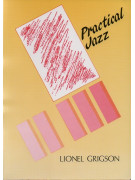 Lionel Grigson: Practical Jazz