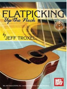 Flatpicking Up the Neck (book/CD)