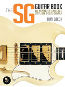 The SG Guitar Book - 50 Years of Gibson