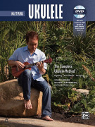 The Complete Ukulele Method: Mastering Ukulele (book/DVD)