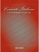 Concerto Italiano: I Complessi Musicali