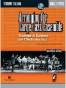 Arranging For Large Jazz Ensemble (Libro/CD) Edizione Italiana
