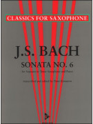 J.S. Bach : Sonata No. 6 A Major (Tenor Saxophone)