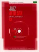 ABRSM Jazz: Alto Sax Level/Grade 4 (CD play-along)