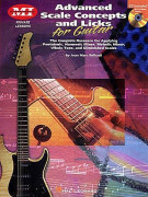 Advanced Scale Concepts and Licks for Guitar (book/CD)