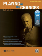 Playing on the Changes - Bb Trumpet & Clarinet (book/DVD play along)