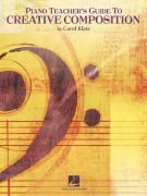 Piano Teacher's Guide to Creative Composition