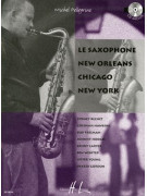 Le Saxophone New Orleans, Chicago, New York (book/CD)