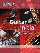 Trinity College London: Guitar Exam Pieces - Initial 2016-2019