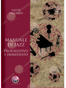 Manuale di jazz - progressivo e immediato