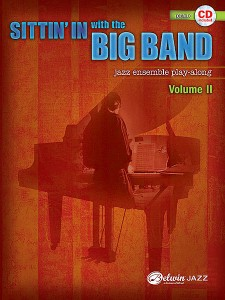 Sittin' In with the Big Band Volume II Piano (book/CD play-along)