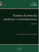 Trattato di armonia moderna e contemporanea - volume 1