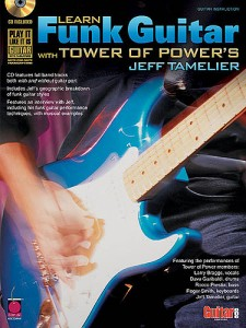 Learn Funk Guitar with Tower of Power (BOOK/cd)