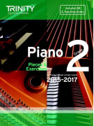 Trinity College: Piano Grade 2 - Pieces And Exercises 2015-2017 (book/CD)