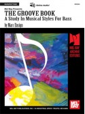 The Groove Book - A Study in Musical Styles for Bass