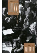 Thinking in Jazz: the Fine Art of Improvisation