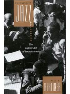 Thinking in Jazz: the Fine Art of Improvisation