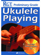 RGT - Ukulele Playing - Preliminary Grade (book/CD)