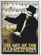 The Art of The Xylophone Grand School - Book 2