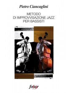 Metodo di Improvvisazione Jazz per Bassisti