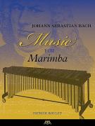 Johann Sebastian Bach – Music for Marimba