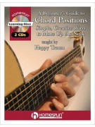 A Beginner's Guide to Chord Positions (book/2 CD)