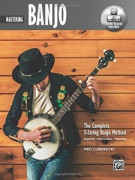 The Complete 5-String Banjo Method: Mastering (book/ Online Audio)