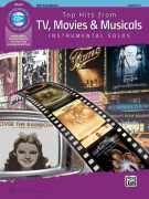 Top Hits from TV, Movies & Musicals Instrumental Solos - Alto Sax (book/CD)