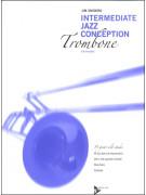 Intermediate Jazz Conception for Trombone (book/CD play-along)