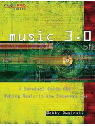 Music 3.0 - A survival Guide