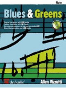 Allen Vizzutti: Blues & Greens Flute (Book/CD)