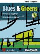 Allen Vizzutti: Blues & Greens Saxophone (Book/CD)