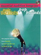 Essential Audition Songs: Pop Ballads - Male Vocalists (book/CD sing-along)