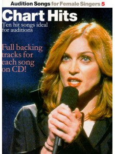 Audition Songs For Female Singers: Chart Hits (book/CD)