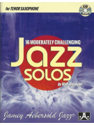 16 Moderately Challenging Jazz Solos - Tenor Sax (book/CD)