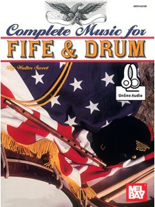 Complete Music For Fife & Drum (only book)