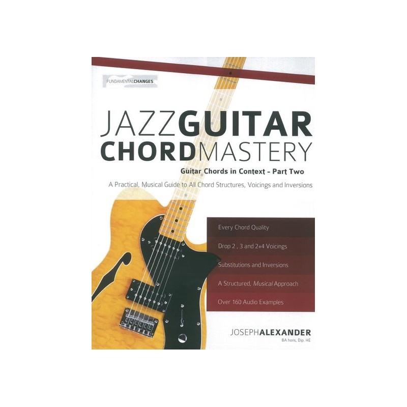 Joseph Alexander Jazz Guitar Chord Mastery Birdlandjazz