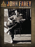 John Fahey – Guitar Anthology