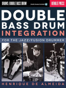 Double Bass Drum Integration (book/Audio Online)