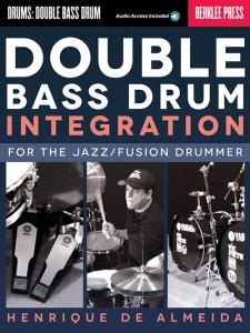 Double Bass Drum Integration (book/Audio Online)
