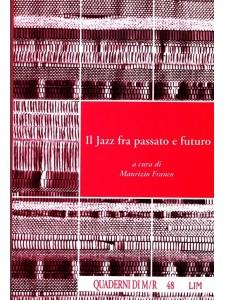 Il Jazz fra passato e futuro